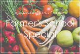Farmer's School Special